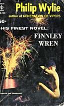 Finnley Wren By Philip Wylie ( Copyright 1934) - $5.70