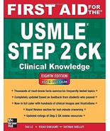 First Aid for the USMLE Step 2 CK, Eighth Edition (First Aid for the USM... - $69.00