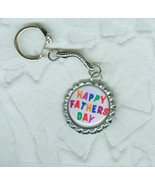 Happy Father's Day  Hand Made Key Chain  Bottle Cap Style - $2.99