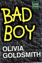 Bad Boy by Olivia Goldsmith (Large Print) - $5.80
