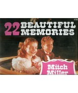 22  BEAUTIFUL  MEMORIES  *  MITCH  MILLER  AND  THE  GANG  *   LP - $2.99