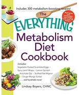 The Everything Metabolism Diet Cookbook: Includes Vegetable-Packed Scram... - $8.99