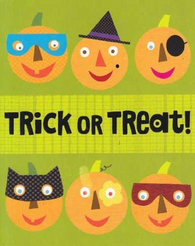 "Greeting Card Halloween ""Trick or Treat"" Happy Halloween to the Cutest..."