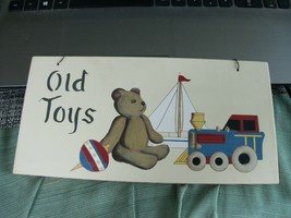 12#H  Old Toys With a bear & toy top image wall hanging/sign - $9.02