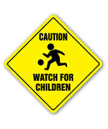 CAUTION WATCH FOR CHILDREN SIGN signs slow play... - $7.11