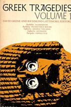 Greek Tragedies Volume I  - $2.95
