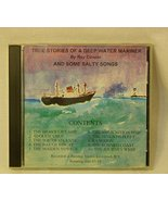 True Stories of a Deep Water Mariner & Some Salty Songs CD By Actor Roy ... - $29.68
