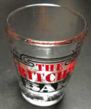 The Bitch's Bar Shot Glass Red and Black Illustration and Print on Clear... - $6.99