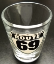 Route 69 Shot Glass Black and White Highway Sign Minnesota to Texas Highway - $6.99