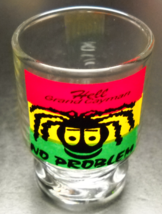 Hell Grand Cayman Shot Glass Big Top Style No Problenm Red Yellow Green on Clear - $6.99