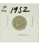 1952 United States Roosevelt Dime 90% Silver Rating :(F)  Fine - ₨91.67 INR