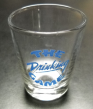 The Drinking Game Shot Glass Blue Print and Illustration on Clear Glass - $6.99