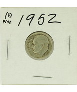 1952 United States Roosevelt Dime 90% Silver Rating :(F)  Fine - £0.95 GBP
