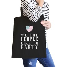 We The People Black Canvas Tote Bag Funny 4th of July Design Bag - $21.22 CAD