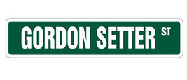 GORDON SETTER Street Sign dog lover great gift ... - $8.43
