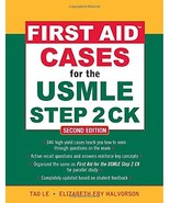First Aid Cases for the USMLE Step 2 CK, Second Edition (First Aid USMLE) - $50.00