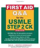 First Aid Q & A for the USMLE Step 2 CK, Second Edition (First Aid USMLE) - $65.00