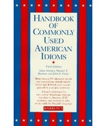 Handbook of Commonly Used American Idioms by Boatner, Maxine T.; Gates, ... - $4.00