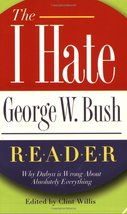 I hate george w. bush reader thumb200