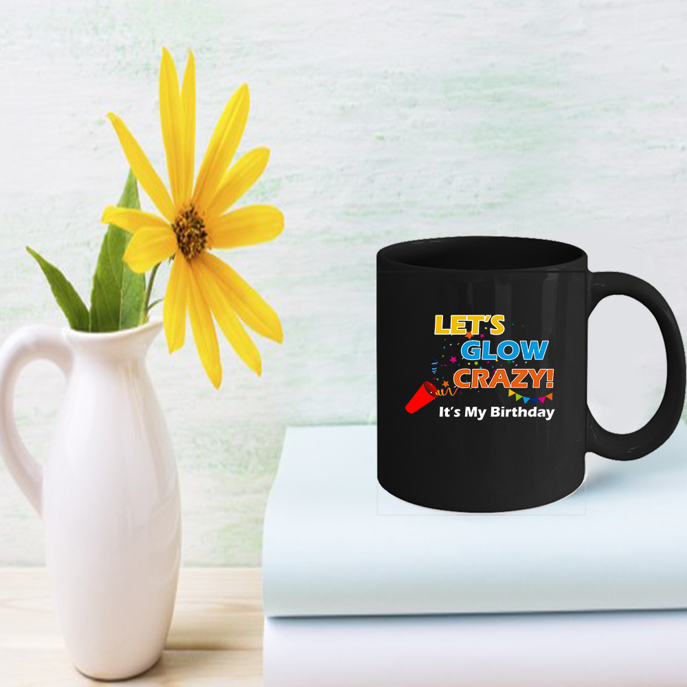 Glow Party Birthday Coffee Mug Funny Birthday gifts