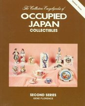 002: Collector's Encyclopedia of Occupied Japan Collectibles, Second Ser... - $1.96