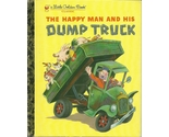 The happy man and his dump truck by miryam hardcover little golden book   1  thumb155 crop