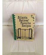 Atlanta Natives' Favorite Recipes [Spiral-bound] by - $15.29