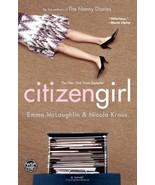 Citizen Girl [Bargain Price] by McLaughlin, Emma; Kraus, Nicola - $3.86