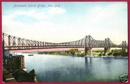 BLACKWELLS ISLAND BRIDGE NEW YORK Roosevelt NY Queens - $10.00