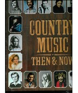 COUNTRY  MUSIC  THEN  AND  NOW - COLUMBIA HOUSE  6 RECORD SET - $12.99