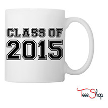 Class of 2015 Coffee & Tea Mug - $24.95