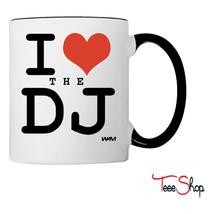 i love the dj Coffee & Tea Mug - $24.95