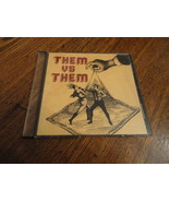 CD Them Vs Them s/t rare demo Chicago party rock member of Oh My God - $9.99