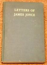 Letters of James Joyce edited by Stuart Gilbert 1957 - $8.00