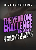 The Year One Challenge for Women: Thinner, Leaner, and Stronger Than Eve... - $9,999.00