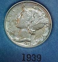 Mercury Dime 1939 AU - $5.94