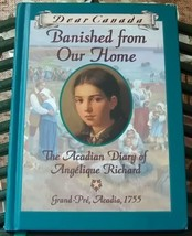 Dear Canada Banished From Our Home The Acadian Diary - $12.99