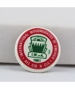 Union Pin - International Woodworkers of America 1981 Conference -Cellul... - $15.00