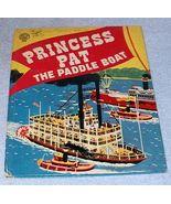 Vintage Jolly Book Princess Pat the Paddle Boat 1953 - $6.00