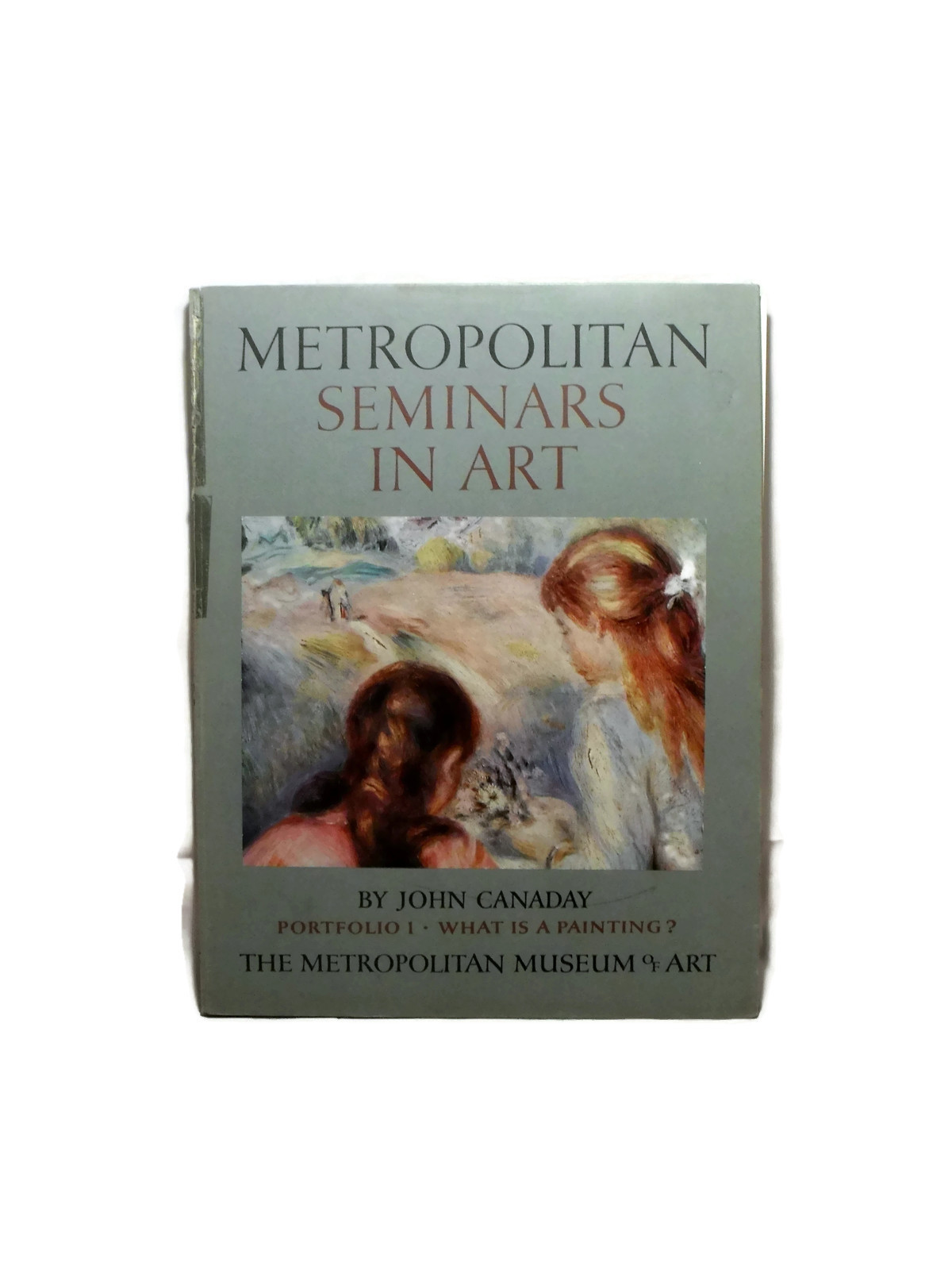 METROPOLITAN SEMINARS IN ART Book BY JOHN CANADAY 1958 VOLUME 1 12 Prints