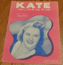 Vintage Sheet Music - Kate (have I come too early, too late)- 1947 Editi... - $5.93