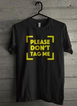 Please don't tag me Men's T-Shirt - Custom (3999) - $19.12+