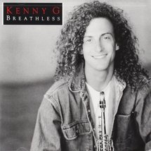 Breathless Kenny G  - $9.00