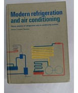 Modern Refrigeration And Air Conditioning 1968 Vintage Hardcover Theory ... - $19.75
