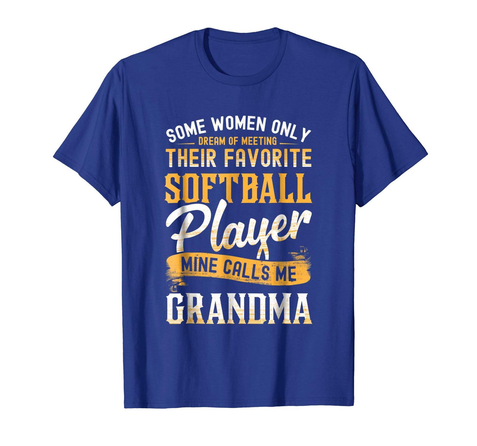 Funny TeeSome Women Dream Softball Player Calls Me Grandma T-Shirt Men
