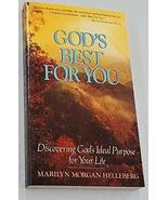 God's Best for You: Discovering God's Ideal Purpose for Your Life Helleb... - $5.85