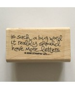 Stampin Up IS SUCH A BIG WORD IT REALLY SHOULD HAVE MORE LETTERS Rubber ... - $2.97