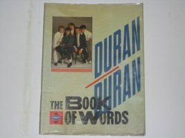 Duran Duran Book of Words [Paperback] Duran Duran - $144.55