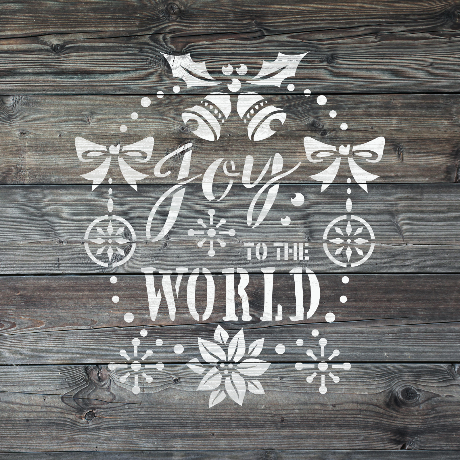 Joy To The World Stencil - Reusable Stencils of Joy To The World