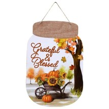 "Harvest Mason Jar Shaped Wall Sign Grateful & Blessed approx, 14"" X 9"" - $2.50"